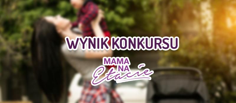 Wyniki konkursu #kubek Mama na etacie
